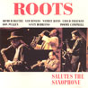 Roots - Salutes The Saxophone - Sam Rivers & Arthur Blythe (IN+OUT)