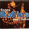 Sonny Rollins - Just Once - Sonny Rollins