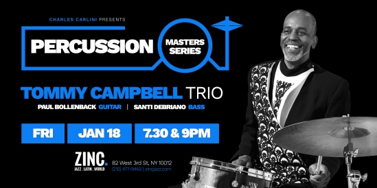 tommy campbell percussion-masters-series-20190118-tommycampbelltrio-zinc-ny-eflyer